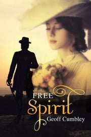 Free Spirit ebook by Geoff Cumbley