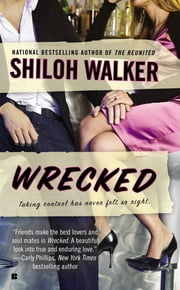 Wrecked - A Barnes Brothers novel ebook by Shiloh Walker