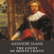 The Count of Monte Cristo audiobook by Alexandre Dumas