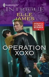 Operation XOXO ebook by Elle James
