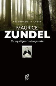 Maurice Zundel, un mystique contemporain ebook by Claudio Dalla Costa