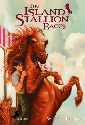 The Island Stallion Races ebook by Walter Farley