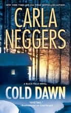 Cold Dawn ebook by Carla Neggers