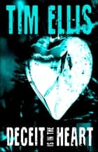 Deceit is in the Heart (P&R15) ebook by Tim Ellis