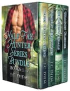 Half Fae Hunter Series Bundle: Books 1 - 4 ebook by J.C. Diem