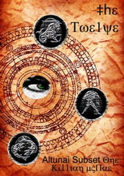 The Twelve: Altunai Subset One ebook by Killian McRae