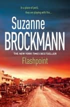 Flashpoint: Troubleshooters 7 - Troubleshooters 7 ebook by Suzanne Brockmann