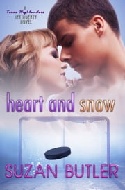 Heart and Snow ebook by Suzan Butler