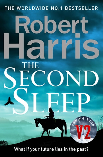 The Second Sleep - the Sunday Times #1 bestselling novel ebook by Robert Harris