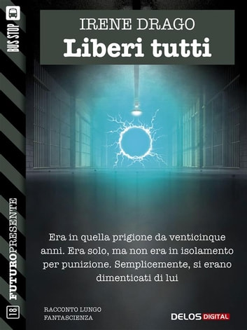 Liberi tutti ebook by Irene Drago