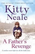 A Father's Revenge ebook by Kitty Neale