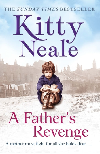 A Fathers Revenge Ebook By Kitty Neale 9781847563040 Rakuten Kobo