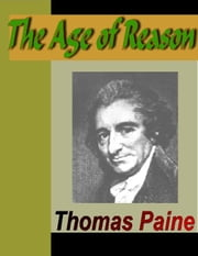 The Age of Reason ebook by Paine, Thomas