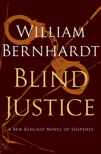 Blind Justice ebook by William Bernhardt