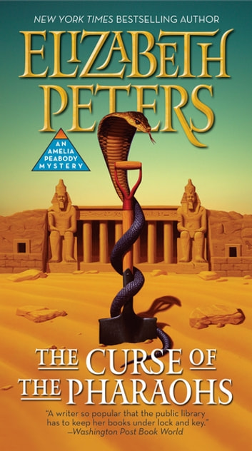 The Curse of the Pharaohs eBook by Elizabeth Peters