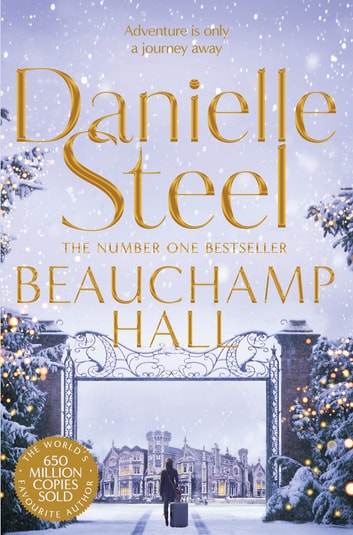Beauchamp Hall ebook by Danielle Steel