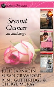 Second Chances - An Anthology ebook by Julie Jarnagin,Susan Crawford,Rene Gutteridge,Cheryl McKay