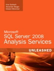 Microsoft SQL Server 2008 Analysis Services Unleashed ebook by Irina Gorbach,Alexander Berger,Edward Melomed