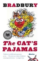 The Cat's Pajamas - Stories ebook by