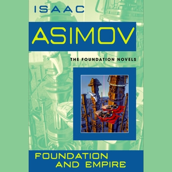 Foundation and Empire audiobook by Isaac Asimov