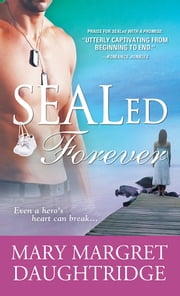 SEALed Forever ebook by Mary Daughtridge