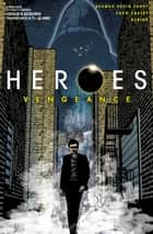 Heroes: Vengeance #3 ebook by Seamus Kevin Fahey, Zach Craley, Rubine