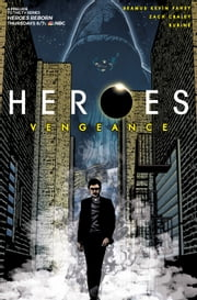 Heroes: Vengeance #3 ebook by Seamus Kevin Fahey,Zach Craley,Rubine