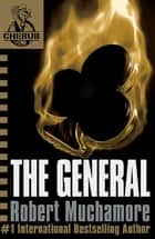 CHERUB: The General - Book 10 ebook by