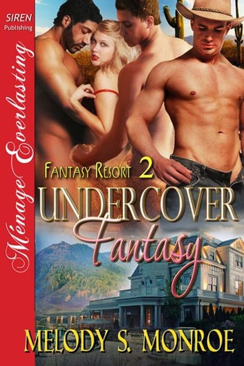 Undercover Fantasy ebook by Melody S. Monroe