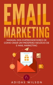 E-mail Marketing ebook by Adidas Wilson