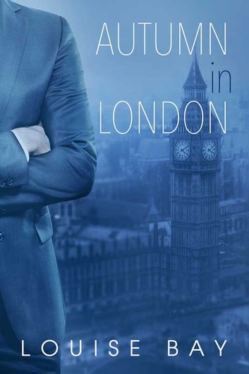 Autumn in London ebook by Louise Bay