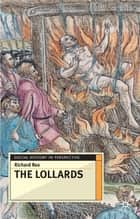 The Lollards ebook by Richard Rex