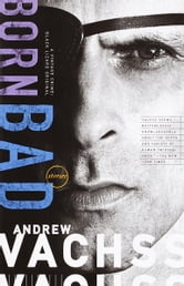 Born Bad ebook by Andrew Vachss