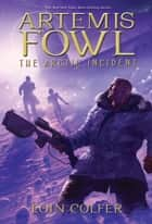 The Arctic Incident ebook by Eoin Colfer