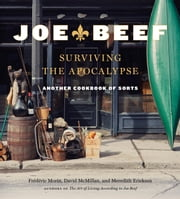Joe Beef: Surviving the Apocalypse