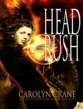 Head Rush ebook by Carolyn Crane