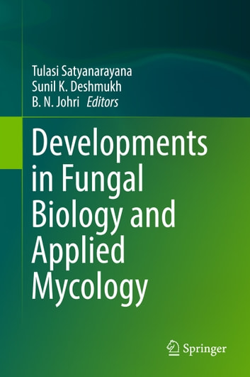 Developments in Fungal Biology and Applied Mycology ebook by