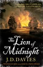 The Lion of Midnight eBook by J. D. Davies