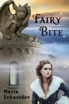Fairy Bite ebook by