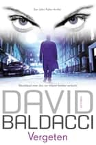 Vergeten ebook by David Baldacci, Jolanda te Lindert