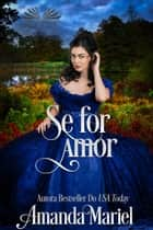 Se For Amor ebook by Amanda Mariel, Éli Assunção
