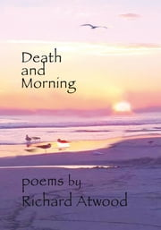 Death And Morning ebook by Richard Atwood
