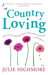 Country Loving ebook by Julie Highmore