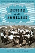 Exiled in the Homeland ebook by Donna Robinson Divine