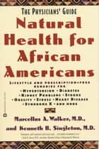 Natural Health for African Americans ebook by Marcellus A. Walker,Kenneth B. Singleton