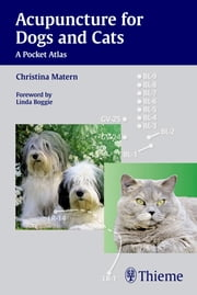 Acupuncture for Dogs and Cats - A Pocket Atlas ebook by Christina Matern