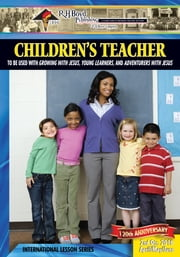 Children's Teacher - 2nd Quarter 2016 ebook by Vanessa Williams Snyder