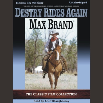 Destry Rides Again livre audio by Max Brand