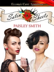 Satin Sheets ebook by Paisley Smith