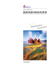 100 Nature Wonders Selected by National Geographic ebook by The Editorial Board of Dream Travel